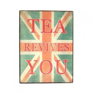 Prop Sign Tea Revives You