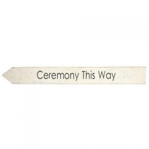 Signs White Wood Ceremony This Way Left Facing