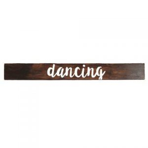 Sign Dark Wood Dancing Hanging No Arrow