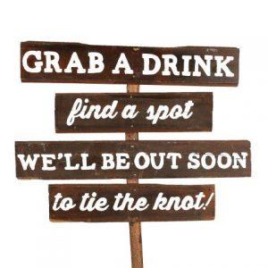 Sign Dark Wood Grab A Drink Find A Spot