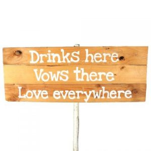 Sign Light Wood Drinks Here Vows There Love Everywhere White