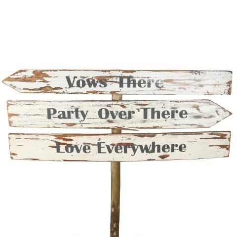 Sign White Wood Vows there Party Over There Love Everywhere