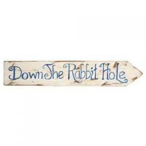 Signs White Wood Down The Rabbit Hole Right Facing